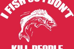 01-I-FISH-SO-i-DIDNT-KILL-PEOPLE-dark-back