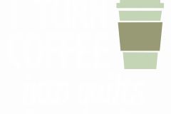02-i-turn-coffee-into-quilts-WHITE