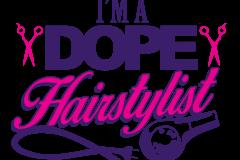 02-im-a-dope-hairstylist-copy