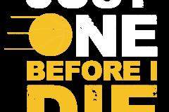 02-just-one-before-i-die-copy