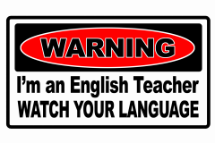 02-warning-Im-an-english-teacher-copy