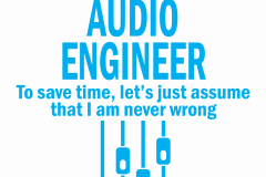 04-i-am-an-audio-engineer-copy